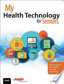 My Health Technology for Seniors Book