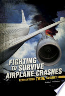 Fighting to Survive Airplane Crashes