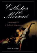 Esthetics of the Moment