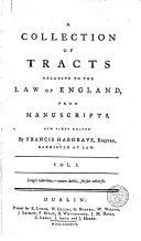 A Collection of Tracts Relative to the Law of England