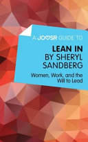 A Joosr Guide to Lean in by Sheryl Sandberg Book