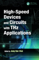High Speed Devices and Circuits with THz Applications