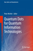 Quantum Dots for Quantum Information Technologies [Pdf/ePub] eBook
