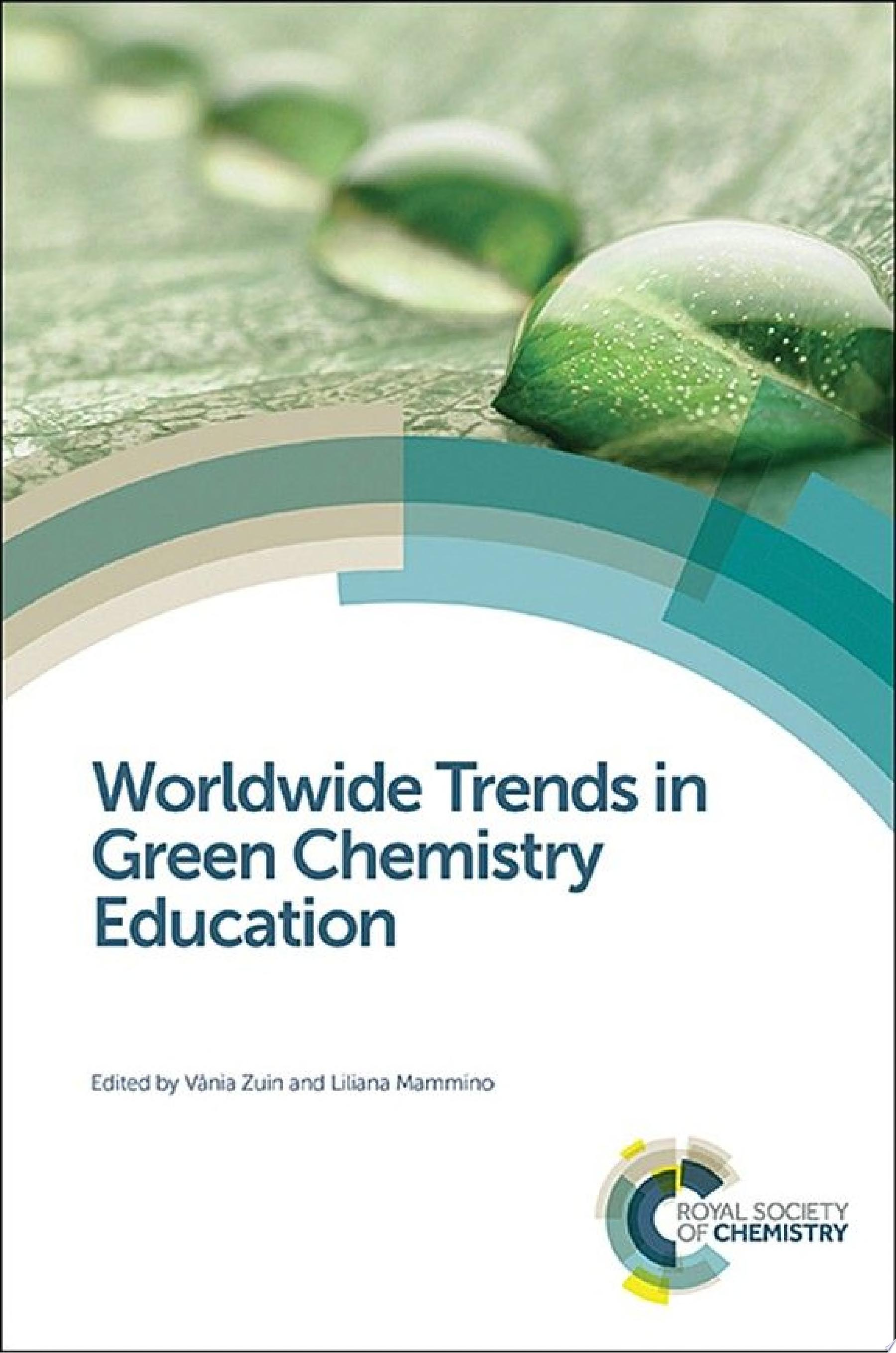 Worldwide Trends in Green Chemistry Education