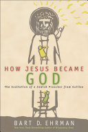 How Jesus Became God Book