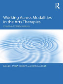 Working Across Modalities in the Arts Therapies Pdf