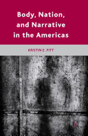 Body  Nation  and Narrative in the Americas
