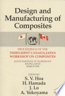 Design Manufacturing Composites, Third International Canada-Japan Workshop