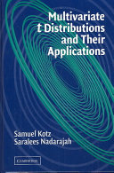 Multivariate T-Distributions and Their Applications