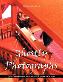 Ghostly Photographs