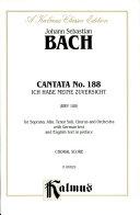 Cantata No. 188 -- Ich habe meine Zuversicht