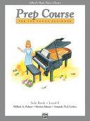 Alfred s Basic Piano Prep Course Solo Book  Bk F Book PDF