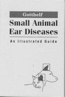 Small Animal Ear Diseases