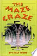 The Maze Craze