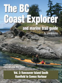 BC Coast Explorer Volume 2  Vancouver Island South