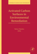 Activated Carbon Surfaces in Environmental Remediation Book