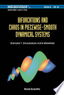 Bifurcations and Chaos in Piecewise smooth Dynamical Systems