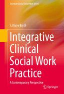 Integrative Clinical Social Work Practice