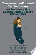 Transference-Focused Psychotherapy for Adolescents With Severe Personality Disorders