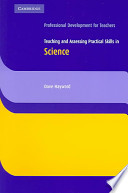 Teaching and Assessing Practical Skills in Science