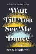 Wait Till You See Me Dance Pdf/ePub eBook