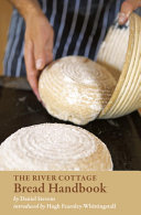 Pdf The River Cottage Bread Handbook