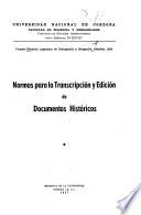 Normas para la transcripción y edición de documentos históricos