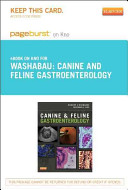 Canine and Feline Gastroenterology - Pageburst E-Book on Kno (Retail Access Card)