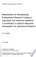 Requirements for Strengthening Postgraduate Research Training in Agriculture and Veterinary Medicine