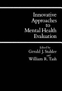 Innovative Approaches to Mental Health Evaluation