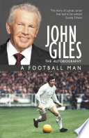 John Giles  A Football Man   My Autobiography