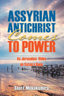 Pdf Assyrian Antichrist Comes to Power Telecharger