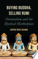 Buying Buddha  Selling Rumi