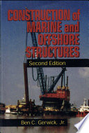 Construction of Marine and Offshore Structures Book