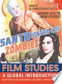 """Film Studies: A Global Introduction"" by Glyn Davis, Kay Dickinson, Lisa Patti, Amy Villarejo"