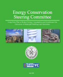 Long Term Plan to Reduce Energy Consumption and Greenhouse Gas Emissions of Municipal Buildings and Operations in New York City