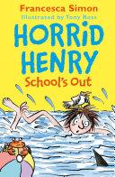Horrid Henry School's Out