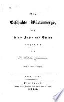 Die geschichte Würtembergs, nach seinen sagen und thaten dargestellt