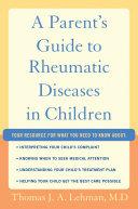 A Parent's Guide to Rheumatic Disease in Children Pdf/ePub eBook