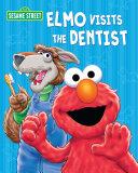 Elmo Visits the Dentist  Sesame Street Series