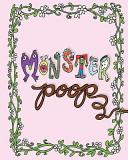 Monster Poop