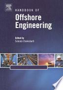 Handbook of Offshore Engineering  2 volume set