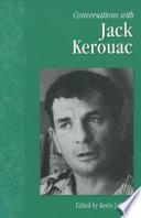 Conversations with Jack Kerouac