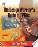 The Design Warrior s Guide to FPGAs Book