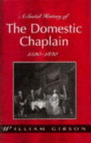 A Social History of the Domestic Chaplain  1530 1840