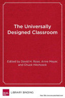 The Universally Designed Classroom