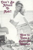 Don T Be Afraid To Ask How To Date A Beautiful Woman