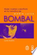 Mujer, cuerpo y escritura en la narrativa de María Luisa Bombal