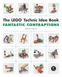 LEGO Technic Idea Book: Fantastic Contraptions