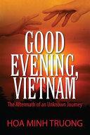 Good Evening  Vietnam
